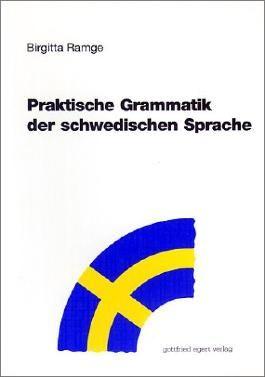 Praktische Grammatik der schwedischen Sprache
