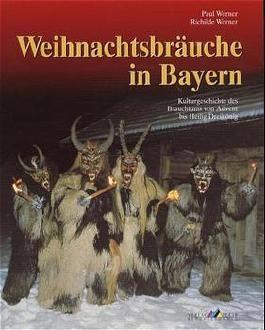 Weihnachtsbräuche in Bayern