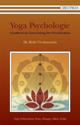 Yoga Psychologie - Handbuch zur Entwicklung der Persönlichkeit