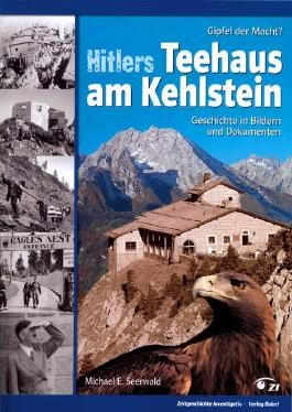 Hitlers Teehaus am Kehlstein
