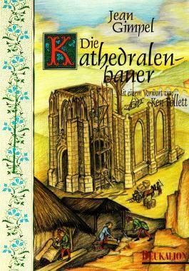 Die Kathedralenbauer