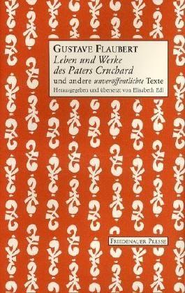 Leben und Werke des Paters Cruchard und weitere unveröffentlichte Texte
