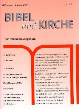 Bibel und Kirche / Das Johannesevangelium