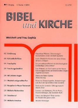 Bibel und Kirche / Weisheit und Frau Sophia