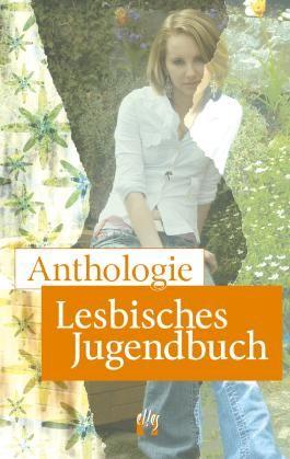 Anthologie »Lesbisches Jugendbuch«