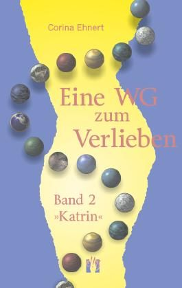 Eine WG zum Verlieben (Band 2: Katrin)