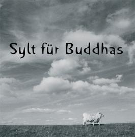 Sylt für Buddhas