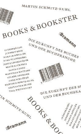 Books & Bookster – Die Zukunft des Buches und der Buchbranche