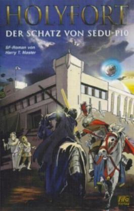 Holyfort - Der Schatz von Sedu-Pio