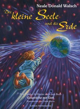 Die kleine Seele und die Erde