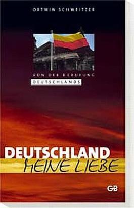 Deutschland - Meine Liebe