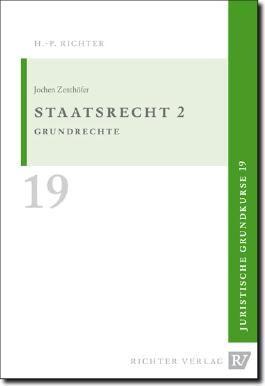 Juristische Grundkurse / Band 19 - Staatsrecht 2