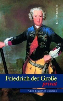 Friedrich der Große privat