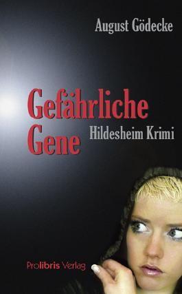 Gefährliche Gene