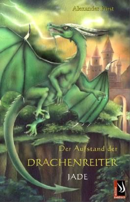 Der Aufstand der Drachenreiter Bd. 3 Jade