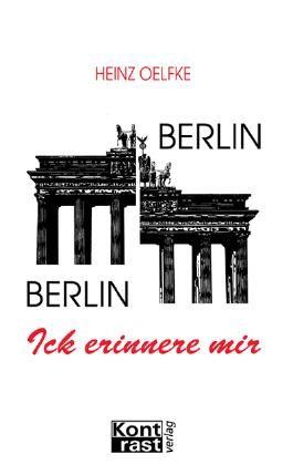 Berlin - Berlin, ick erinnere mir