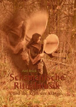 Schamanische Ritualmusik