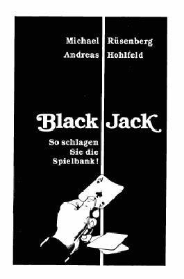 Black Jack. So schlagen Sie die Spielbank!