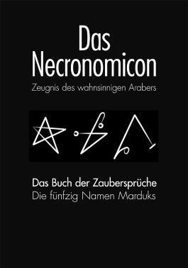 DAS NECRONOMICON und DAS NECRONOMICON BUCH DER ZAUBERSPRÜCHE