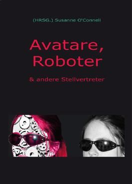 Avatare, Roboter & andere Stellvertreter