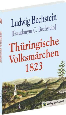 Thüringische Volksmärchen [im Original: Volksmährchen]