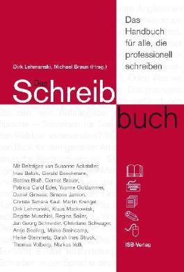 Das Schreibbuch - das Handbuch für alle, die professionell schreiben.