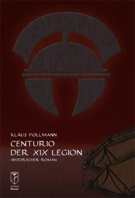Centurio der XIX. Legion