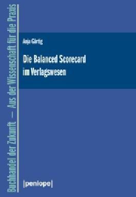 Die Balanced Scorecard im Verlagswesen