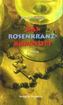 Das Rosenkranz-Komplott