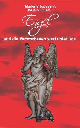 Engel und die Verstorbenen sind unter uns