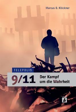 9/11 – Der Kampf um die Wahrheit