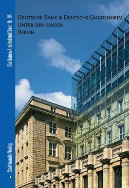 Deutsche Bank & Deutsche Guggenheim. Unter den Linden Berlin