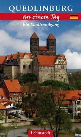 Quedlinburg an einem Tag