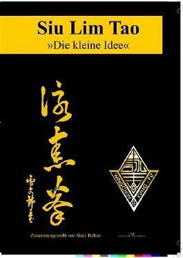 Siu Lim Tao - Die kleine Idee