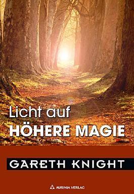 Licht auf Hohe Magie