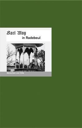Karl May in Radebeul