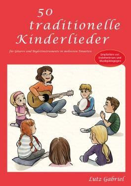 50 traditionelle Kinderlieder