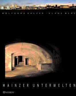 Mainzer Unterwelten