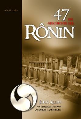 Die Geschichte der 47 Rônin