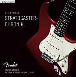 Die große Stratocaster-Chronik