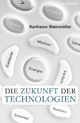 Die Zukunft der Technologien