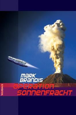Mark Brandis - Operation Sonnenfracht