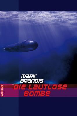 Mark Brandis - Die lautlose Bombe