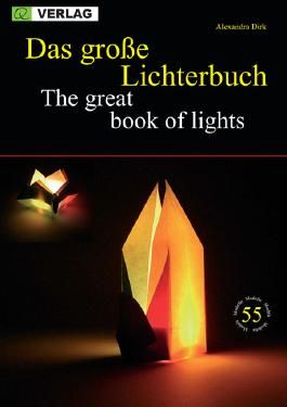 Das grosse Lichterbuch /The great book of lights
