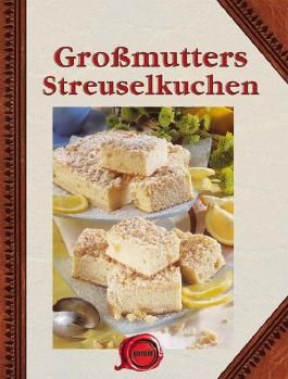 Großmutters Streuselkuchen