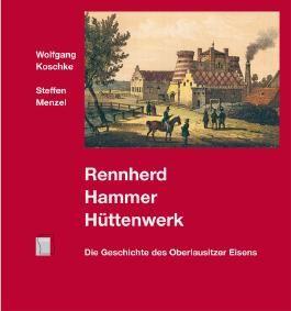 Rennherd, Hammer, Hüttenwerk
