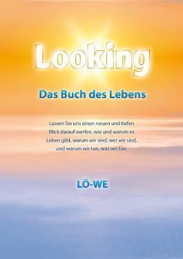 Looking: Das Buch des Lebens