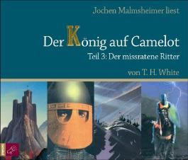 Der König auf Camelot, Teil 3