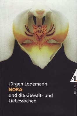 Nora und die Gewalt- und Liebessachen