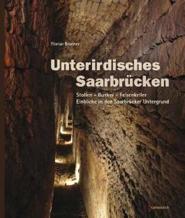 Unterirdisches Saarbrücken